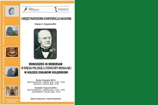 2nd International Conference Moniuszko In Memoriam: Polish Vocal Literature. A Tribute to Oskar Kolberg - miniatura
