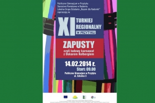 "The 11th Regional Tournament in Przytyk: ""Zapusty, or  Polish carnival with Oskar Kolberg"" - miniatura"
